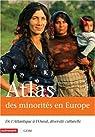Atlas des minorit�s en Europe : De l'Atlantique � l'Oural, diversit� culturelle par Plasseraud