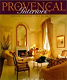 Provencal Interiors: French Country Style in America