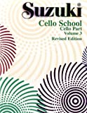 Suzuki: Cello School Volume 3 Revised Edition (Cello Part). Partitions pour Violoncelle