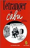 """Afficher """"L' étranger de Cabu"""""""