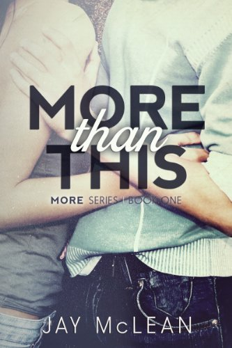 Jay McLean - More Than This (More Than Series)