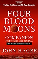 Four Blood Moons Companion Study Guide and Journal: Includes Full-Color Foldout Timeline