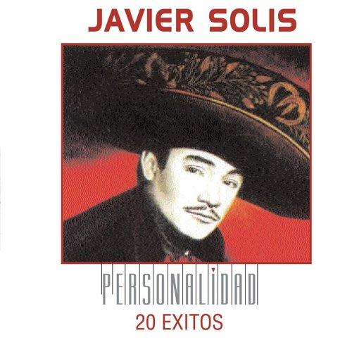 Javier Solis - Homenaje Inconcluso A Rafael Hern�ndez Y Pedro Flores - Zortam Music
