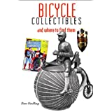 Bicycle Collectibles: with Pricing Guide (Cycling Resources)