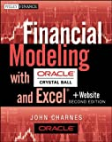 img - for Financial Modeling with Crystal Ball and Excel, + Website (Wiley Finance) by Charnes, John Published by Wiley 2nd (second) edition (2012) Paperback book / textbook / text book