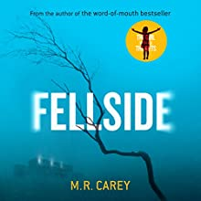 Fellside Audiobook by M. R. Carey Narrated by Finty Williams