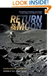Return to the Moon: Exploration, Ente...