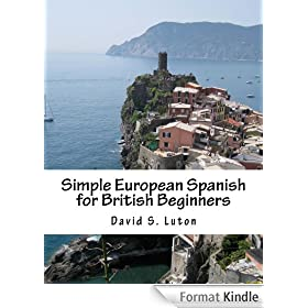 Simple European Spanish for British Beginners