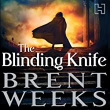 The Blinding Knife: Lightbringer, Book Two | Livre audio Auteur(s) : Brent Weeks Narrateur(s) : Simon Vance