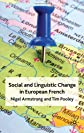 Social and linguistic change in French : a trans-national perspective