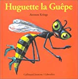 """Afficher """"Huguette la guêpe"""""""