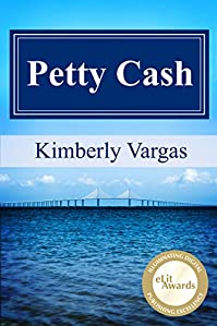 Petty Cash by Kimberly Vargas ebook deal
