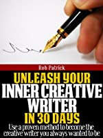 Unleash Your Inner Creative Writer in 30 days