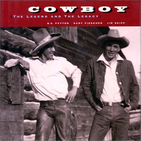 Cowboy: The Legend and the Legacy, B,A, PAYTON