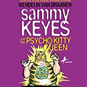 Sammy Keyes and the Psycho Kitty Queen | Wendelin Van Drannen