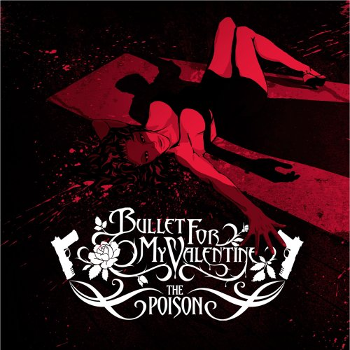 Bullet for My Valentine - The Poison (Limited Edition Digipak) - Zortam Music