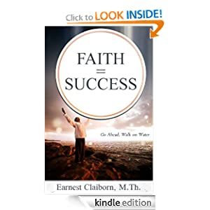 Faith = Success: Go Ahead, Walk on Water