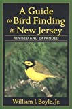 img - for A Guide to Bird Finding in New Jersey, revised and updated book / textbook / text book