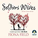 Soldiers' Wives Audiobook by Fiona Field Narrated by Charlie Sanderson