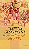 img - for Die Lebensgeschichte des Johann Christoph Pickert book / textbook / text book