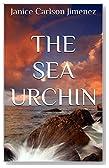 The Sea Urchin (Journeys of Salt and Light Book 1)