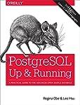PostgreSQL: Up and Running: A Practic...