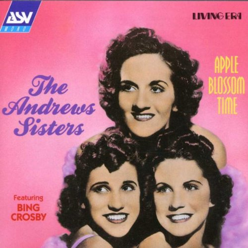 The Andrews Sisters - Apple Blossom Time - Zortam Music