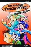 The All-New Tenchi Muyo! Vol. 1: Alien Nation
