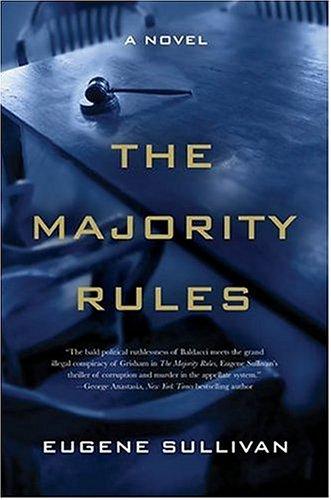 The Majority Rules, HON. EUGENE SULLIVAN