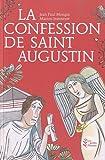 La Confession de Saint Augustin par Jean-Paul Mongin