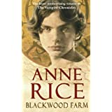 Blackwood Farm: The Vampire Chroniclesby Anne Rice