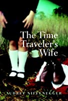 "Cover of ""The Time Traveler's Wife (SIGNE..."