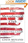 The Metaphysical Club: A Story of Ide...