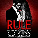Rule Audiobook by CD Reiss Narrated by Mindy Kennedy, Brian Pallino