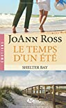 Shelter Bay, tome 2 : le Temps d'un Ete par Ross