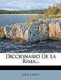 Diccionario De La Rima... (Spanish Edition)