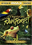 IMAX Presents - Tropical Rainforest
