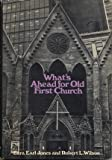 img - for What's Ahead for Old First Church book / textbook / text book