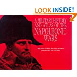 A Military History and Atlas of the Napoleonic Wars