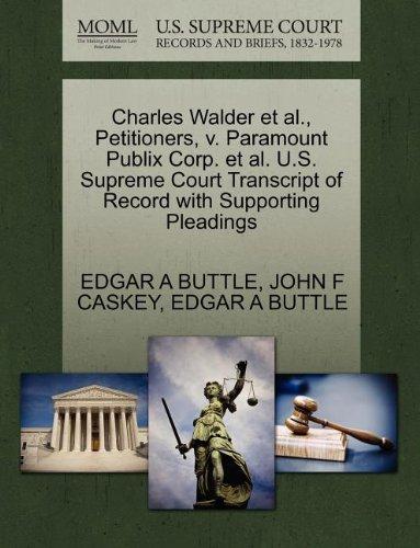 charles-walder-et-al-petitioners-v-paramount-publix-corp-et-al-us-supreme-court-transcript-of-record