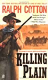 Killing Plain (045121451X) by Cotton, Ralph