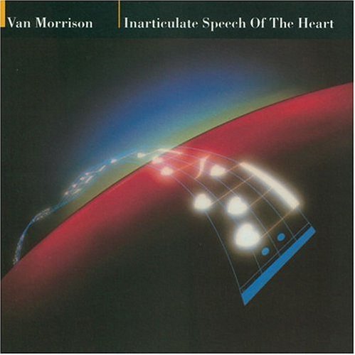 Van Morrison - Inarticulate speech of the heart - Zortam Music