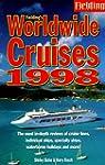 Fielding's Worldwide Cruises 1998 (Cr...