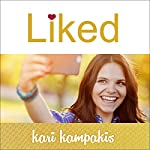 Liked: Whose Approval Are You Living For? | Kari Kampakis
