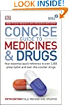 BMA Concise Guide to Medicine & Drugs...