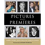 Pictures and Premieresby Sir Roger Moore KBE