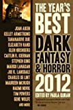 img - for The Year's Best Dark Fantasy & Horror 2012 Edition by unknown unknown Edition [Paperback(2012)] book / textbook / text book
