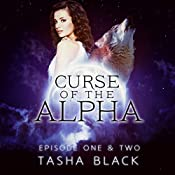 Curse of the Alpha: Episodes One and Two: A Tarker's Hollow Serial (Paranormal Shifter Romance) | Tasha Black