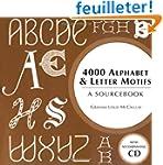 4000 Alphabet & Letter Motifs: A Sour...