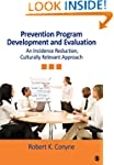 Prevention Program Development and Ev...